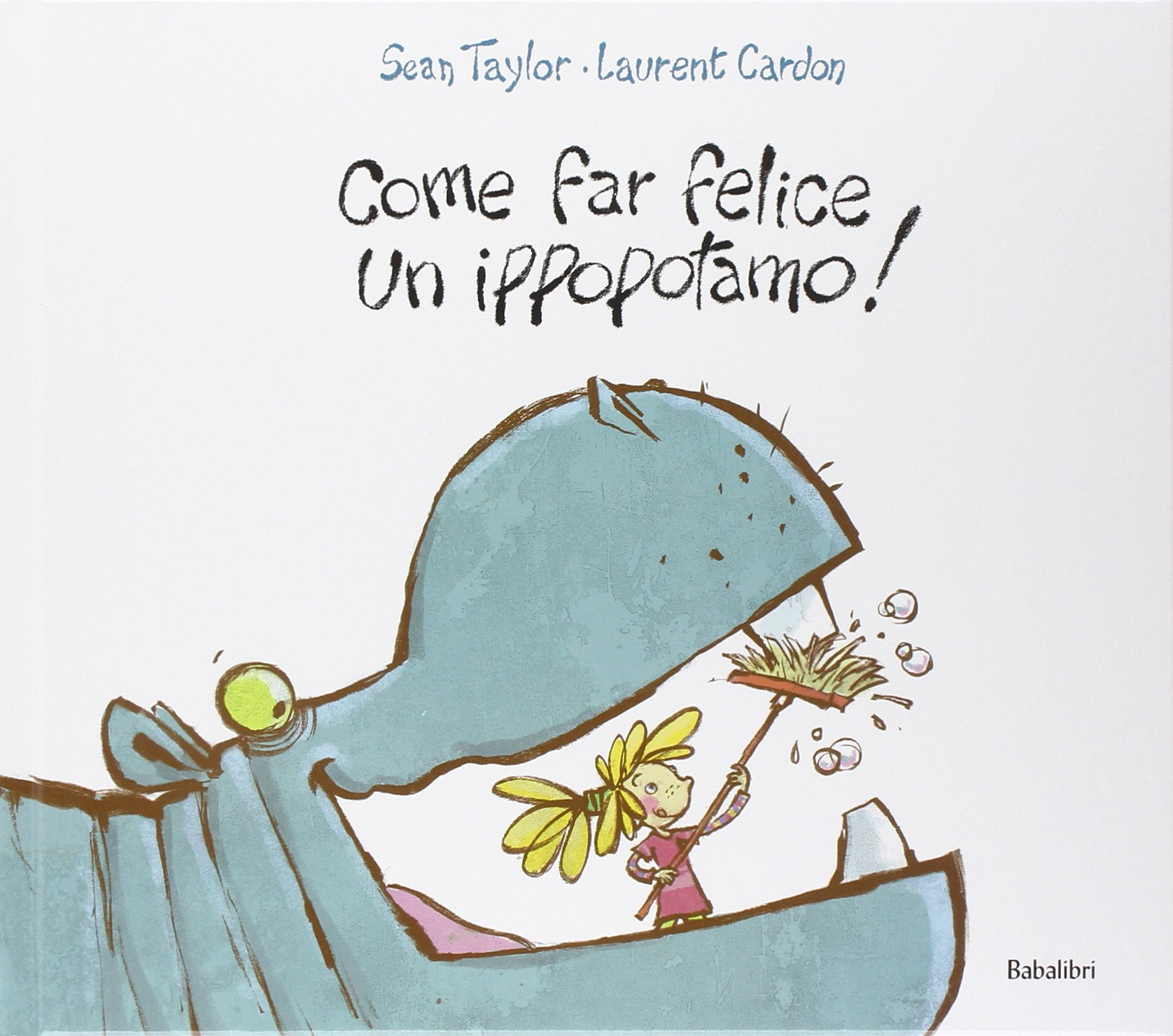 Come far felice un ippopotamo! Book Cover