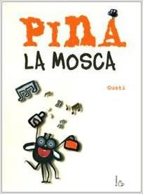 Pina la mosca Book Cover